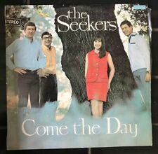 """THE SEEKERS 'Come The Day' 12"""" Vinyl LP Record Columbia Records"""