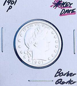1901-P  PHILADELPHIA MINT  KEY DATE!  25C U.S. BARBER QUARTER. E6