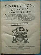 INSTRUCTIONS DU RITUEL DU DIOCESE DE TOULON, 1749. Tome 1 seul (sur 2)