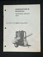 SPERRY NEW HOLLAND Grinder-Mixer 355 Original Operator's Manual