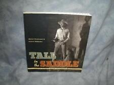 Tall in the Saddle : Great Lines from Classic Westerns by Peggy Thompson (1997,)