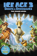 Ice Age 3 Dawn of the Dinosaurs - Movie Novel, New, Susan Korman Book