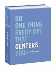 DO ONE THING EVERY DAY THAT CENTERS YOU - SMITH, DIAN G. (COM)/ ROGGE, ROBIE (CO
