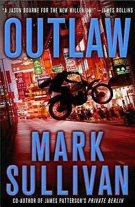 (Very Good)-Outlaw: A Robin Monarch Novel (Robin Monarch Thrillers) (Hardcover)-
