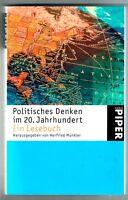Lust an der Erkenntnis, Politisches Denken im 20. Jahrhundert (2002)