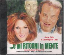 """JERRY CALA' E THE ORIGINAL CAST - RARO CD """" ... E MI RITORNI IN MENTE """" BATTISTI"""