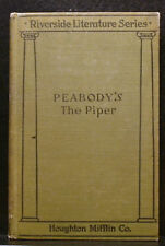 THE PIPER, PEABODY'S, PLAY IN FOUR ACTS, HBG 1910