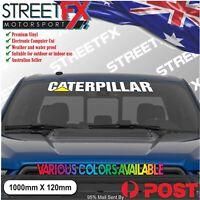 CATERPILLAR Windscreen Large Sticker Decal Tradie Truck Ute 4x4 Jeep 4WD SUV ATV