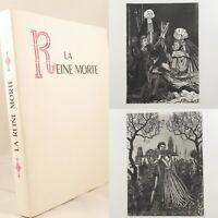 🌓 EO Henry de MONTHERLANT La Reine Morte 1942 illustré par MICHEL CIRY théâtre