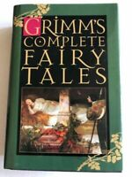 Grimms' Complete Fairy Tales Hardcover Wilhelm Grimm