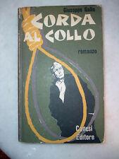 Giuseppe GALLO - Corda al Collo - Prima Edizione