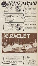 Y8393 C. RACLET - Tissus parfaits - Pubblicità d'epoca - 1937 Old advertising