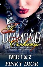 The Diamond Exchange 1 And 2 by Pinky Dior (2015, Paperback)