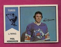 1974-75 OPC WHA # 57 TOROS PAUL HENDERSON  GOOD CARD (INV# A6546)