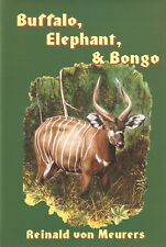 MEURERS BIG GAME HUNTING BOOK BUFFALO ELEPHANT BONGO - ALONE IN CAMEROON bargain