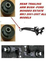FORD MONDEO MK3 ESTATE 2000-2007 Trailing Arm Bush ANTI ROLL BAR POSTERIORE di collegamento
