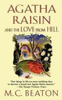 Agatha Raisin And The Love From Hell (agatha Raisin Mysteries): By M. C. Beaton