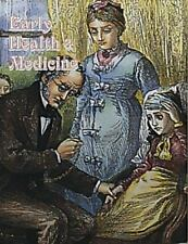 Early Health and Medicine (Early Settler Life), Kalman, Bobbie, Acceptable Book