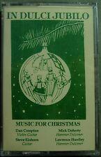In Dulci Jubilo--D. Compton, M. Doherty, S. Einhorn...Dulcimer (Cassette)  NEW