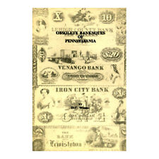 Obsolete Banknotes of Pennsylvania by D. C. Wismer  (SD031)
