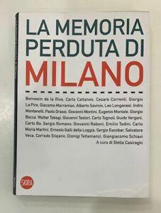 (a cura di S. Casiraghi)LA MEMORIA PERDUTA DI MILANO, editore Skira, LIBRO USATO