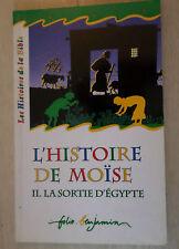 l'histoire de Moise II la sortie d'Égypte