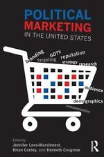 Political Marketing in the United States (2014, Paperback)