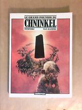 BD / LE GRAND POUVOIR DU CHNINKEL / EO 1B / DL : 04/1988 / TRES BON ETAT