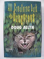 Doug Allyn – ALL CREATURES DARK AND DANGEROUS (1999) –  Detective Short Stories