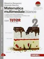 Matematica multimediale.bianco vol.2 Zanichelli, Bergamini, cod:9788808837424