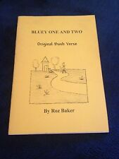 ROZ BAKER SIGNED BOOK. BLUEY ONE AND TWO. BUSH VERSE. 0646457241
