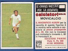 MOVICALCIO NUOVA//NEW N.289 FIGURINA CALCIATORI PANINI 1973//74