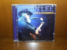 Bryan Lee : Live and Dangerous CD, 2005, Justin Time