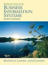 Essentials of Business Information Systems (7th Edition), Jane P. Laudon, Kennet