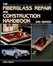 The Fiberglass Repair and Construction Handbook (Paperback or Softback)