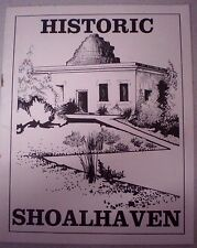 NSW SOUTH COAST; HISTORIC SHOALHAVEN, Revised Ed., VGC  Aust History s/c book