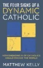 The Four Signs of a Dynamic Catholic-ExLibrary