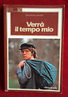 < L12 > VERRA' IL TEMPO MIO DI INES BELSKI LAGAZZI ANNO 1985