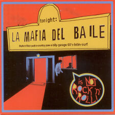 LA MAFIA DEL BAILE Is Not Rock'N'Roll CD . rockabilly garage surf latin country