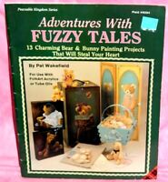 Adventures With Fuzzy Tales Tole Painting Pattern Book 13 Bear & Bunny Projects