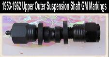 Corvette Suspension 1953 1954 1956 1957 1959 1960 1962 Upper Outer Control Shaft