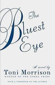 The Bluest Eye by Toni Morrison.  #X5171 U