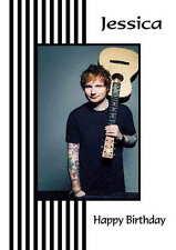 Personalised Ed Sheeran  Birthday Card