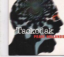 Tackedak-Praat Hollands cd single