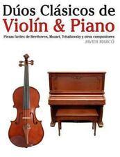 D�os Cl�sicos de Viol�n and Piano : Piezas F�ciles de Beethoven, Mozart,...