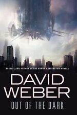 Out of the Dark by David Weber (2010, Hardcover)