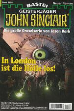 JOHN SINCLAIR Nr. 2128 - In London ist die Hölle los - Logan Dee - NEU