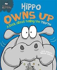 Hippo Owns Up - A Book About Telling the Truth by Sue Graves (Paperback, 2016)