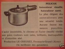 PUBLICITÉ 1963 LE CREUSET AUTOCUISEUR ÉMAILLÉ PÉLICAN - ADVERTISING