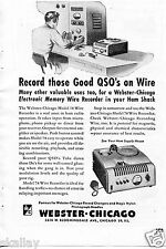 1948 Print Ad of Webster Chicago Model 78 Wire Recorder Record Good QSO's